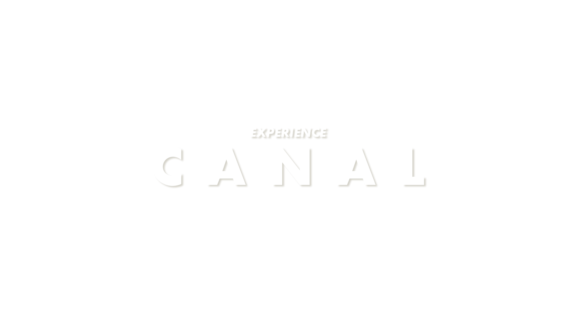 CANAL EXPERIENCE